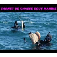 Carnet de Chasse Sous Marine